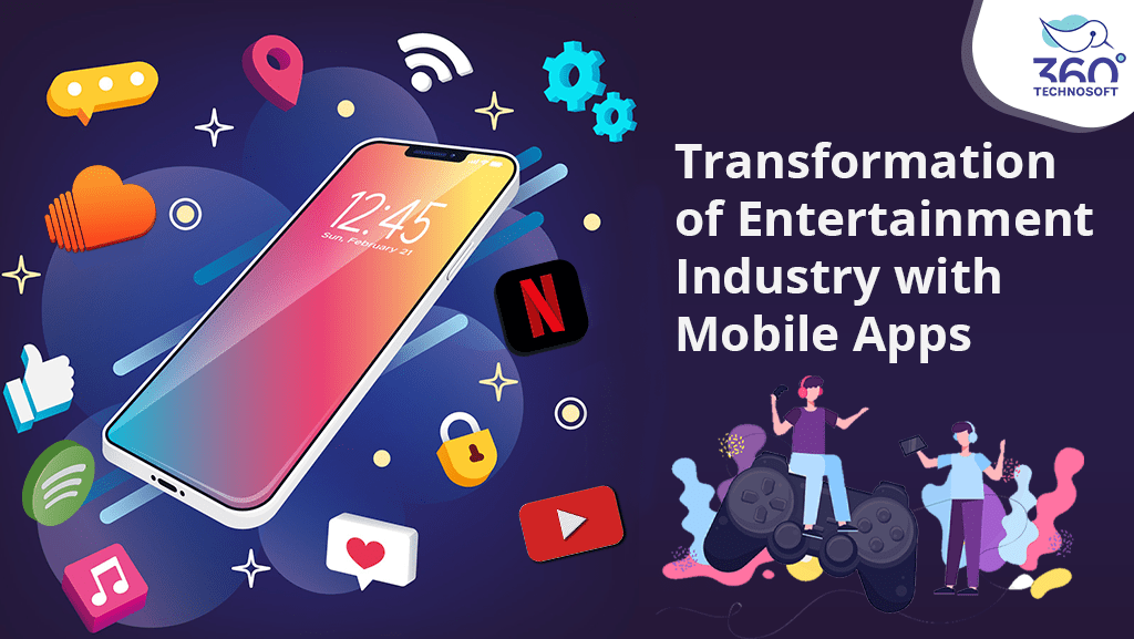 MHow is Mobile Apps Transforming Entertainment Industry