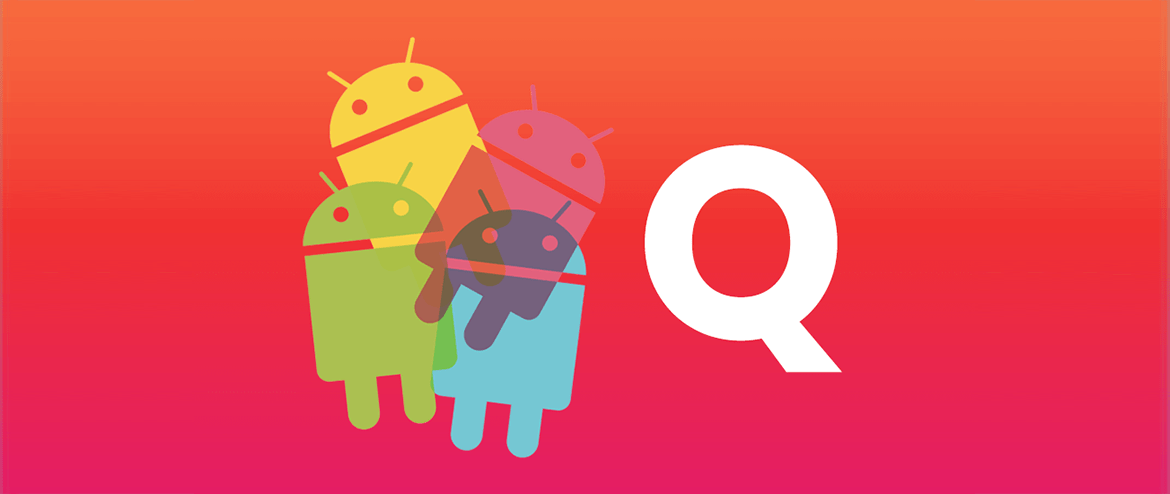 MWhat Features Are Lined Up For The Upcoming Android Q Version?