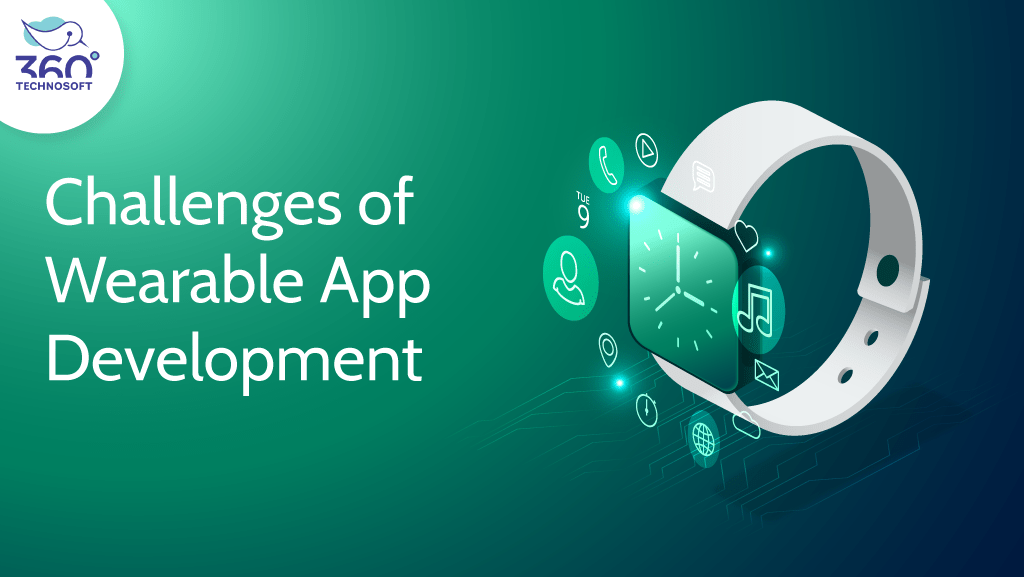 MWhat are the Challenges of Making Wearables App?