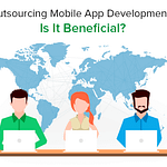 Outsourcing Mobile App