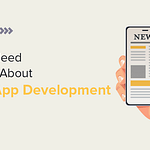 All You Need to Know About News App Development