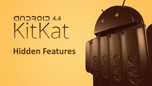 Hidden Features of Android 4.4 KitKat