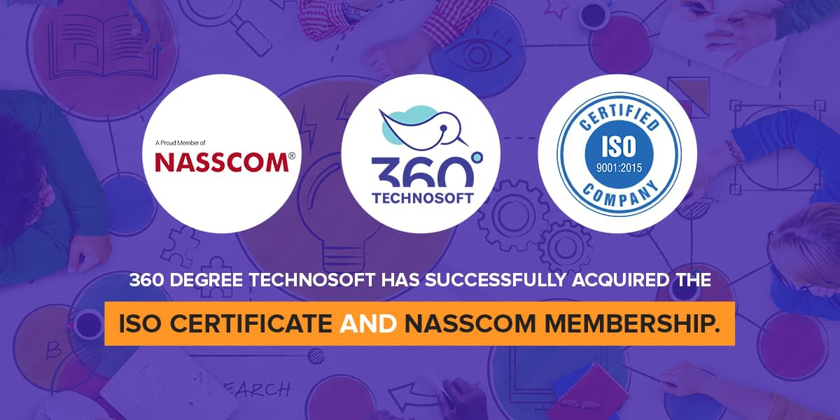 360 Degree Technosoft Is Now ISO Certified And Member Of NASSCOM