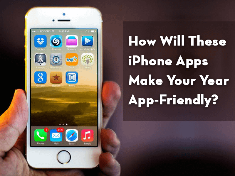 How Will These iPhone Applications Make Your Year App-Friendly?