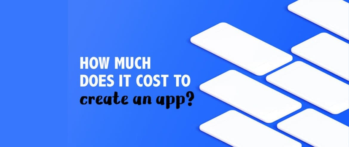 MHow Much Does It Cost To Develop A Mobile Application ?